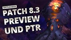 Battlecheck - Patch 8.3 ist auf dem PTR | World of Warcraft
