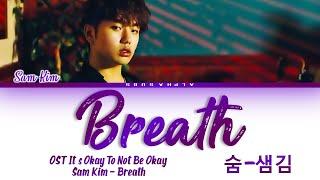 Download lagu Sam Kim (샘김) - Breath (숨) It's Okay To Not Be Okay OST Part 2 [사이코지만 괜찮아] Lyrics/가사 [Han|Rom|Eng]