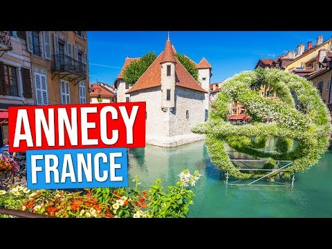 ANNECY - FRANCE  (Visit The Venice Of The Alps : Annecy Old Town And Market, Lake Annecy)
