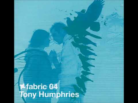 Fabric 04 mixed by Tony Humphries (2002)