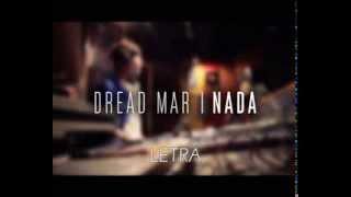 Nada - Dread Mar I LETRA