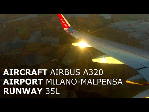 [HD] Airbus A320 /Smooth Morning Weather/ Landing at MXP/Milano RWY 35L