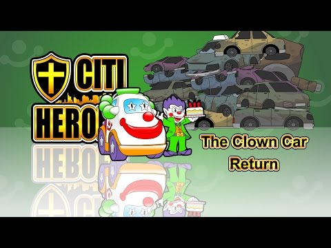 "Citi Heroes EP15 ""The Clown Car Return"""