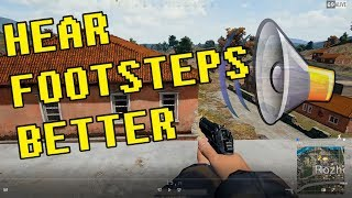 PUBG | How I hear footsteps so well