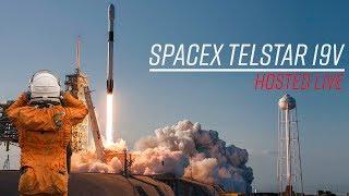 Live Hosting SpaceX Telstar 19V