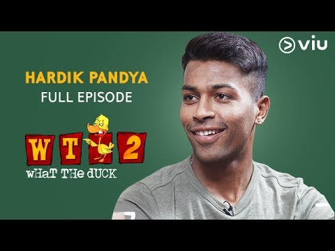 Hardik Pandya on What The Duck Season 2 | Full Episode | Vikram Sathaye | WTD 2 | Viu India
