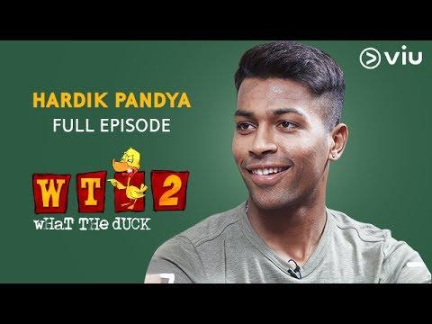 Hardik Pandya on What The Duck Season 2 | Full Episode | Vikram Sathaye | WTD 2 | Viu India