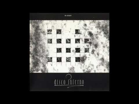 Disco Inferno - In Debt (1992) FULL ALBUM