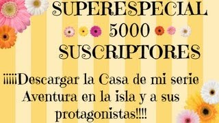 Video Descarga la Casa de mi serie Aventura en la isla de Los Sims 3 - ESPECIAL 5000 SUSCRIPTORES download MP3, 3GP, MP4, WEBM, AVI, FLV September 2018