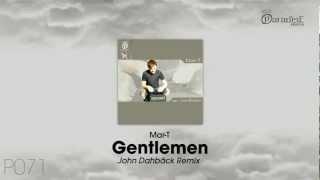Mar-T - Gentlemen (John Dahlbäck Remix)