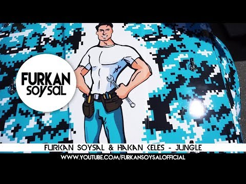 Furkan Soysal & Hakan Keles - Jungle