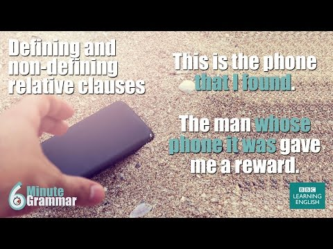 GRAMMAR: Using defining and nondefining relative clauses