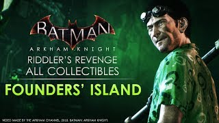 Batman: Arkham Knight – Riddler Trophies – Founders' Island