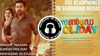 🎧 MAZHA PAADUM | 3D Surround Music (Use Headphones) || സൺഡേ ഹോളിഡേ || Mixhound 3D Studio
