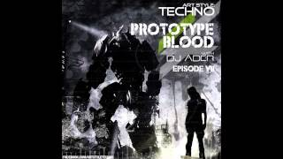 Art Style : Techno | Prototype Blood With DJ Áder | Episode 7