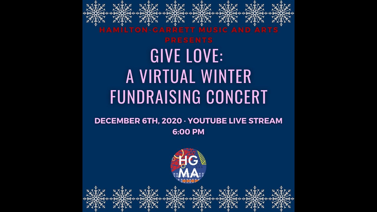Give Love: A Virtual Winter Fundraising Concert