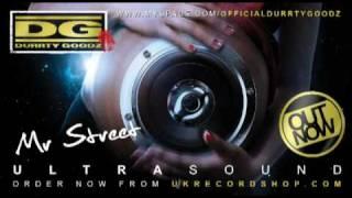 Durrty Goodz - Mr Street