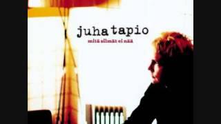 Juha Tapio - Mitä silmät ei nää (+lyrics)