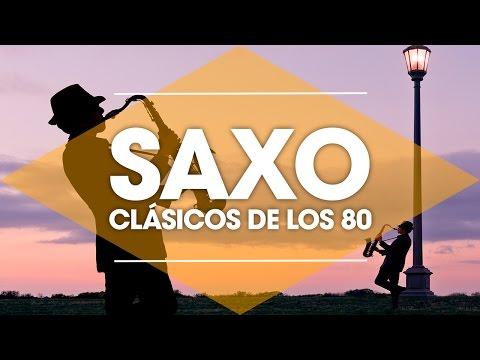 CLASICOS DE LOS 80's / Musica Instrumental de los 80 / Saxofon Manu Lopez / 80s Music Hits