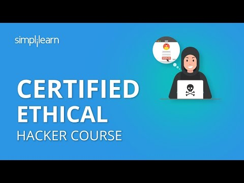 certified-ethical-hacker-course-|-ceh-course-|-ethical-hacking-course-for-beginners-|-simplilearn