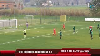 Serie D Girone D Tuttocuoio-Lentigione 1-1