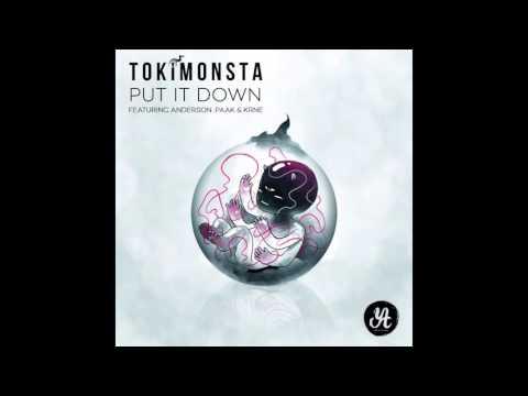TOKiMONSTA (feat Anderson .Paak & KRNE) - Put It Down