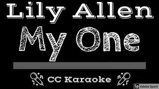 Lily Allen • My One (CC) [Karaoke Instrumental Lyrics]