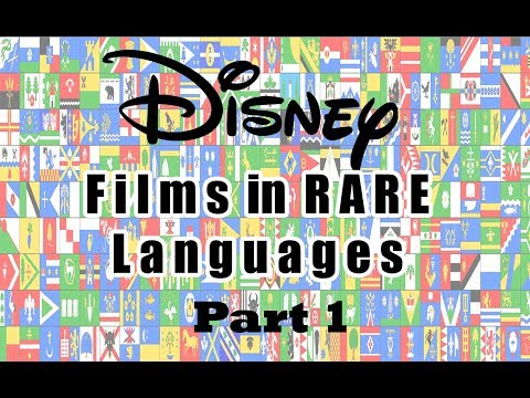 Disney Films in RARE Languages - Official: Sub. + Trans. [HD] Part 1 (Official Dubs)
