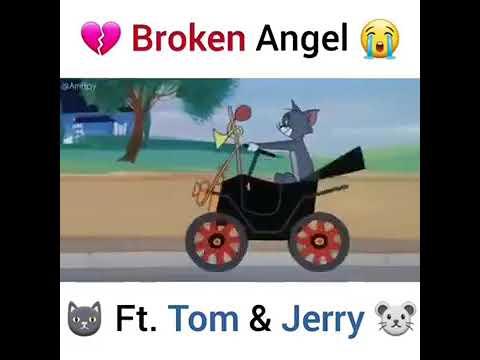 Broken Angel ft Tom Jerry Converterino