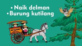 Naik Delman Istimewa - Burung Kutilang - Lagu Anak Indonesia Populer MP3