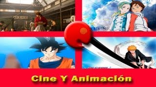 Dragon ball Z (2013); Eureka seven; Rurouni kenshin y Bleach live action - Cine y animación
