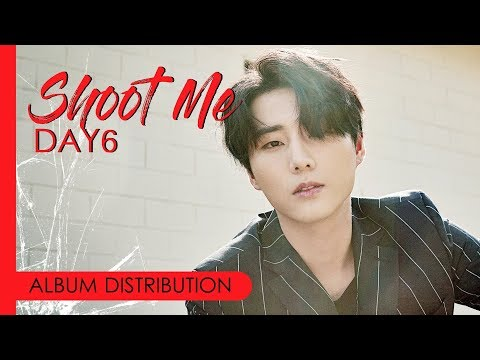 ALBUM DISTRIBUTION | DAY6 - SHOOT ME : YOUTH PART 1