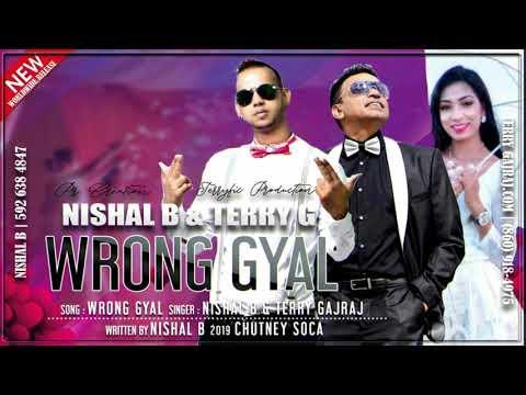 Nishal B & Terry Gajraj Guyana Baboo   Wrong Gyal   2019 Release