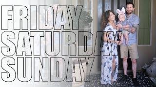 Weekend Vlog