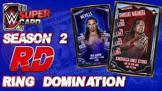 SACANDO LA DE EVENTO | RING DOMINATION SHINSUKE NAKAMURA | WWE SUPERCARD S2 | Chorly
