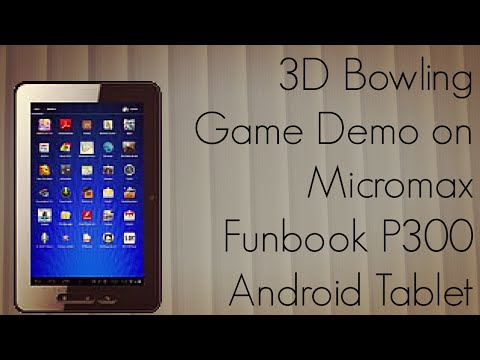 3D Bowling Game Demo on Micromax Funbook P300 Android Tablet - PhoneRadar