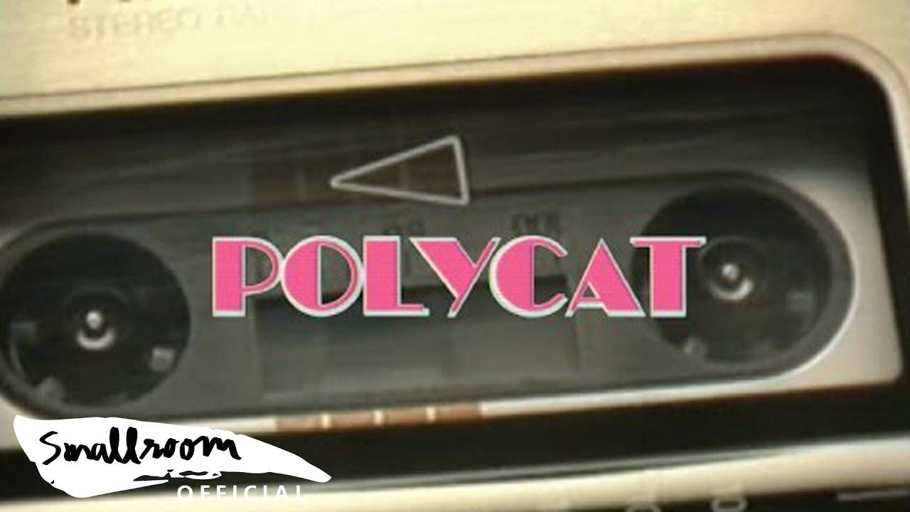 POLYCAT - Chapter 3 พบกันใหม่ ? | So Long [Official MV]