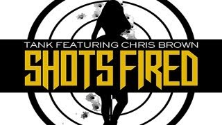 Tank ft. Chris Brown - Shots Fired [CDQ/No DJ]