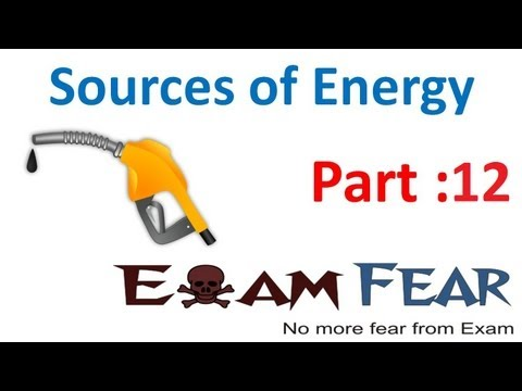 Physics Sources Of Energy part 12 (Non Conventional fuel : Wave ,ocean energy) CBSE class 10 X