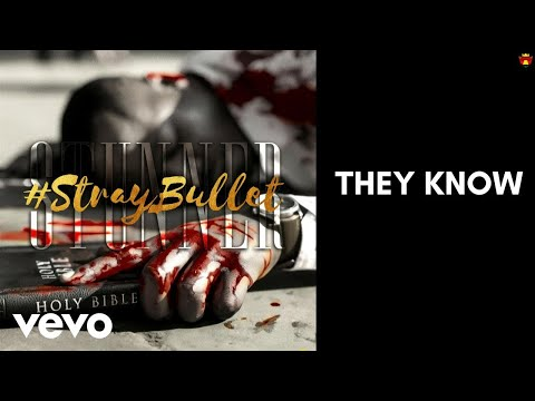 Stunner - They Know [OFFICIAL AUDIO]
