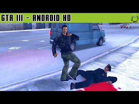 GTA III - Gameplay Android HD / HQ Audio...