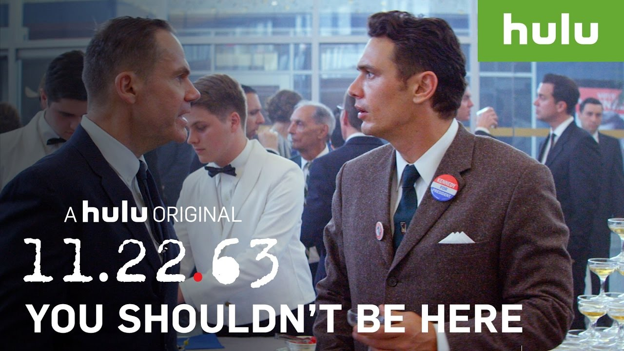Download Every Time Someone Says You Shouldn't Be Here • 11.22.63 on Hulu