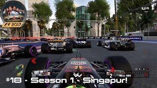 F1 2017 🏎 #18 - Season 1 - Singapur!