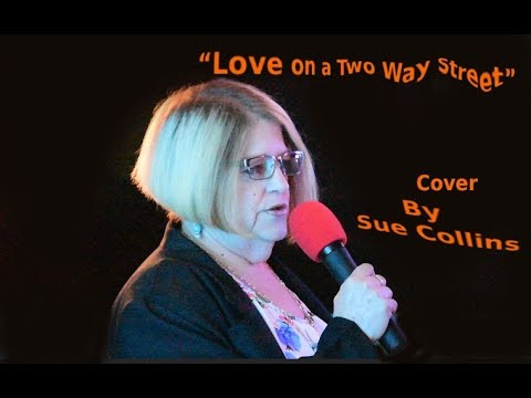 LOVE ON A TWO WAY STREET SUE