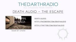 Watch Death Audio The Escape video
