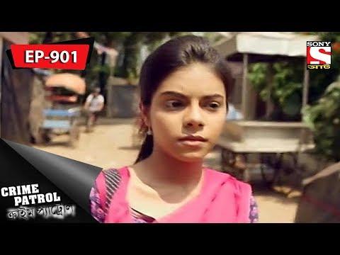 Crime Patrol - ক্রাইম প্যাট্রোল - Bengali - Ep 901 - 14th July, 2018