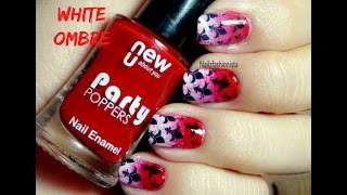 How to do || Red and white Ombre Nail Art || Bornp