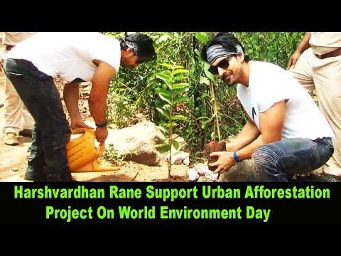 Harshvardhan Rane Support Urban Afforestation Project On World Environment Day