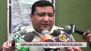 30/11/2015-20:06 AMPLIAN HORARIO DE TRÁFICO A PALOS BLANCOS