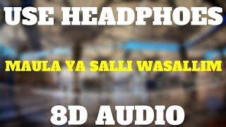 MAULA YA SALLI WASALLIM    Dainsh F Dawar    8D AUDIO    Use Headphones 🎧